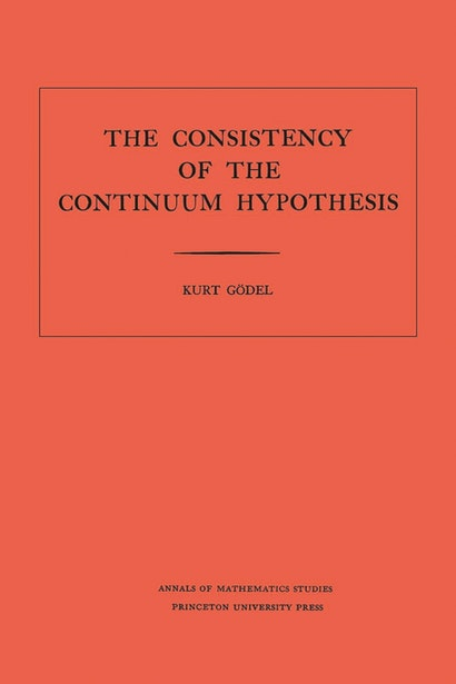 Consistency of the Continuum Hypothesis. (AM-3), Volume 3
