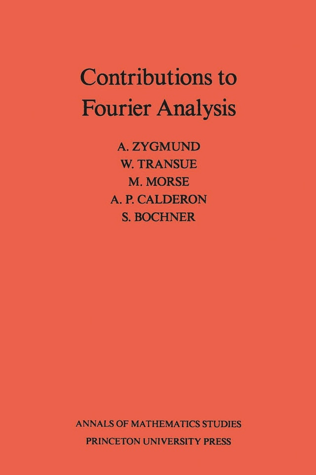 Contributions to Fourier Analysis. (AM-25)