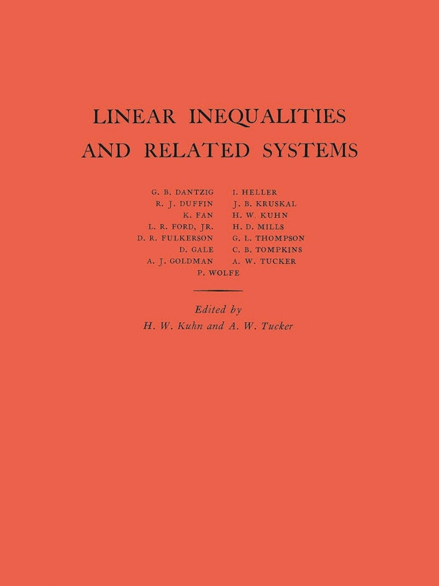 Linear Inequalities and Related Systems. (AM-38), Volume 38