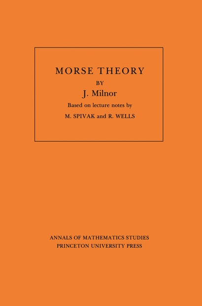 Morse Theory. (AM-51), Volume 51