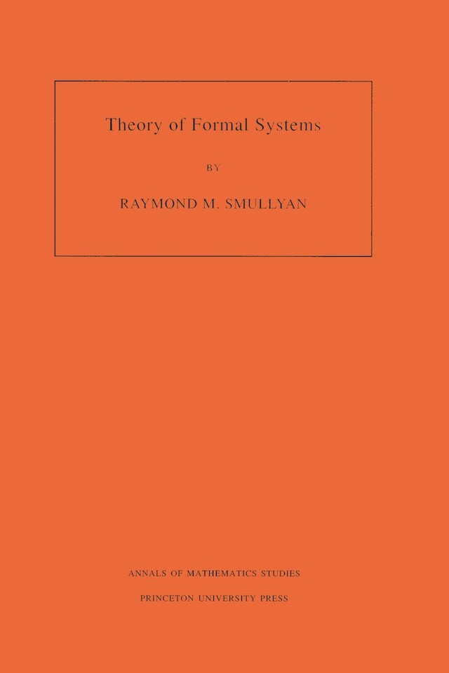 Theory of Formal Systems. (AM-47), Volume 47