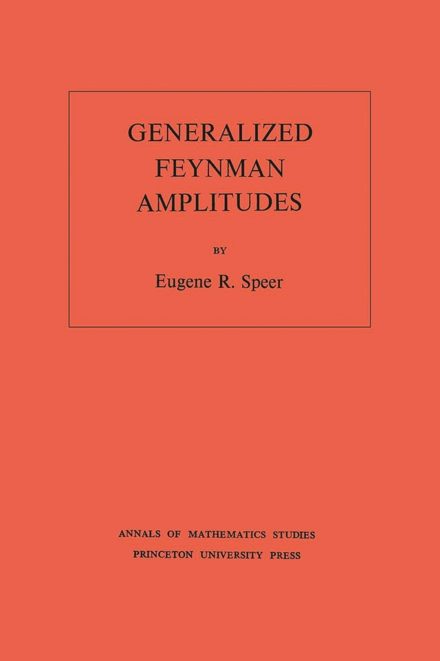 Generalized Feynman Amplitudes. (AM-62), Volume 62