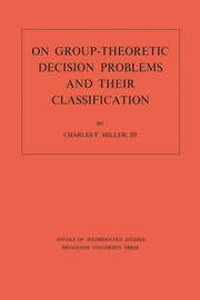 On Group-Theoretic Decision Problems and Their Classification. (AM-68), Volume 68