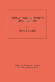 Normal Two-Dimensional Singularities. (AM-71), Volume 71