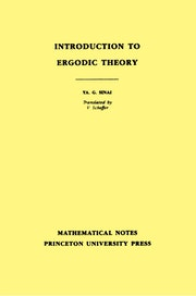 Introduction to Ergodic Theory (MN-18), Volume 18