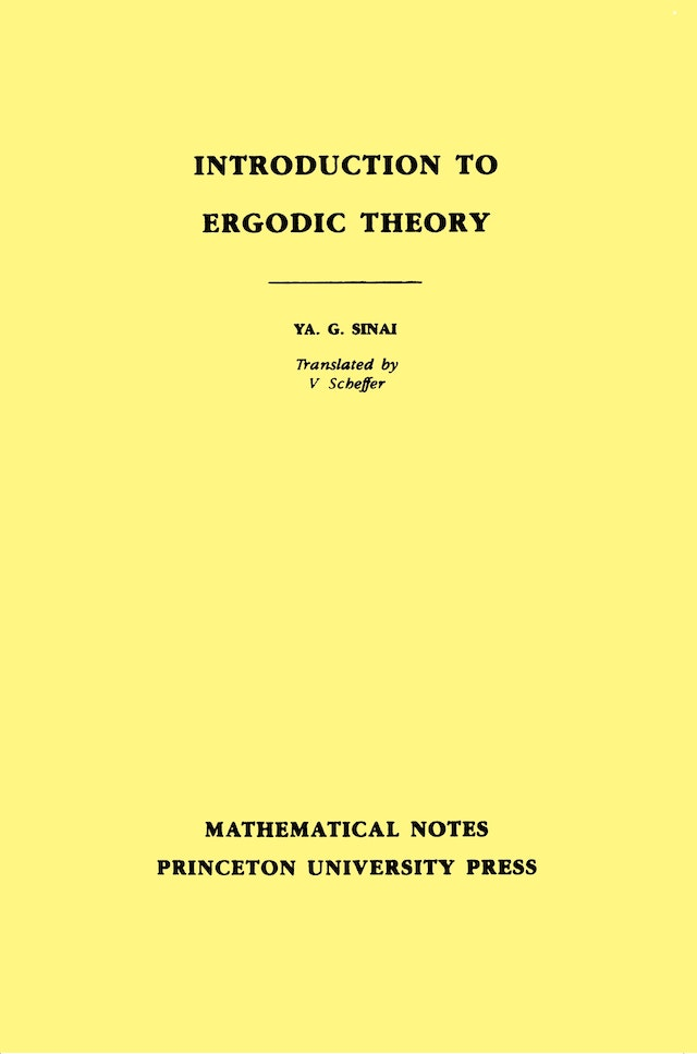 Introduction to Ergodic Theory (MN-18), Volume 18
