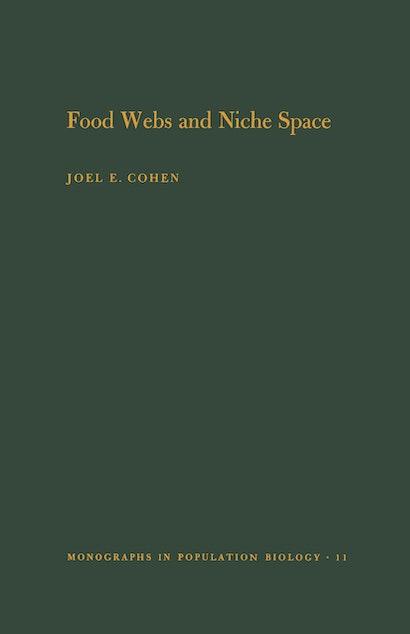 Food Webs and Niche Space. (MPB-11), Volume 11