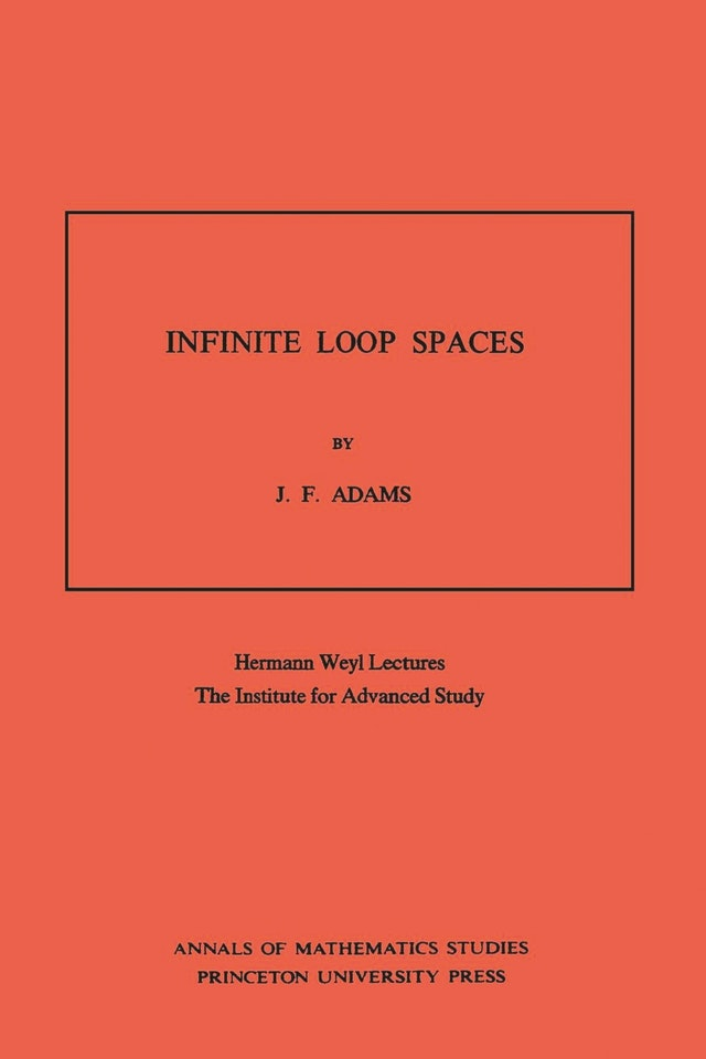 Infinite Loop Spaces (AM-90), Volume 90