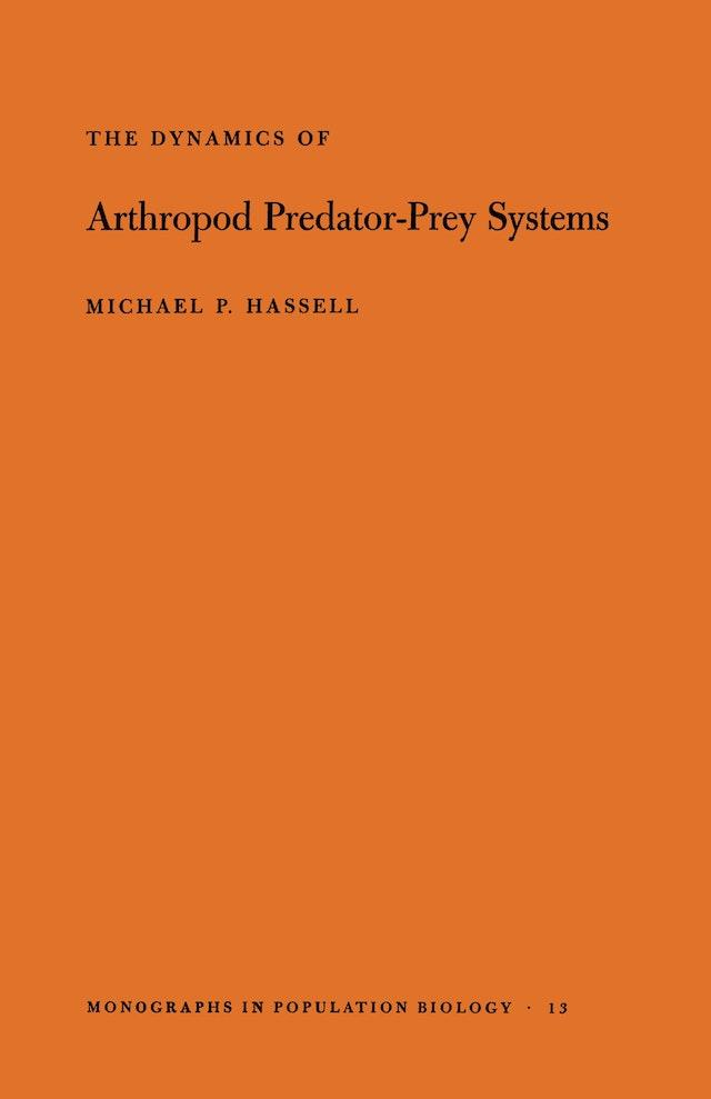 The Dynamics of Arthopod Predator-Prey Systems. (MPB-13), Volume 13
