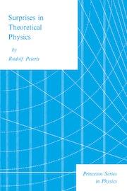 Surprises in Theoretical Physics
