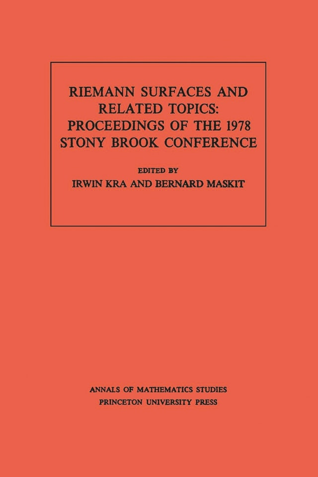 Riemann Surfaces Related Topics (AM-97), Volume 97