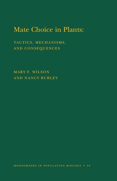 Mate Choice in Plants (MPB-19), Volume 19