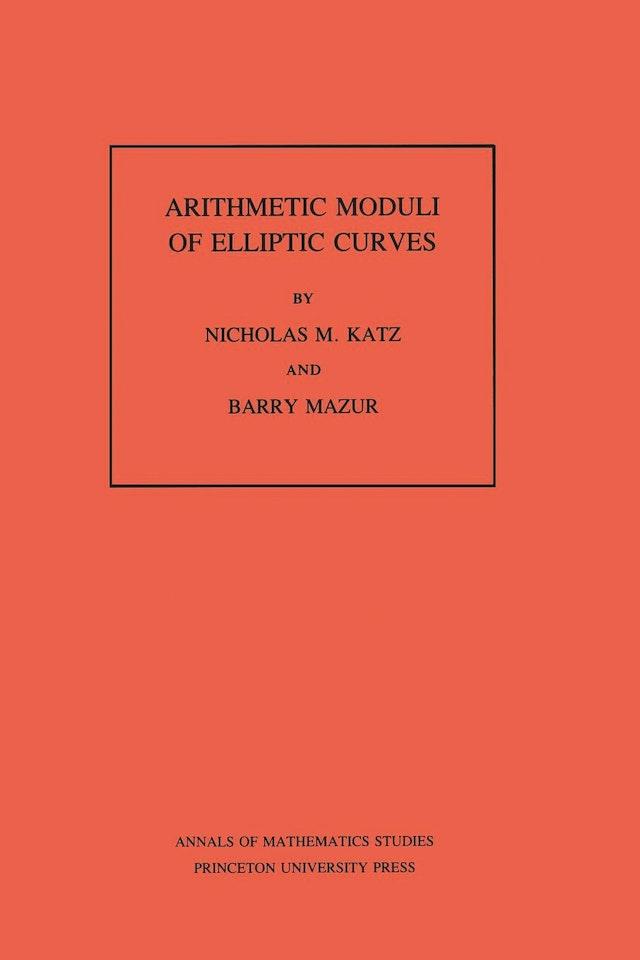 Arithmetic Moduli of Elliptic Curves. (AM-108), Volume 108