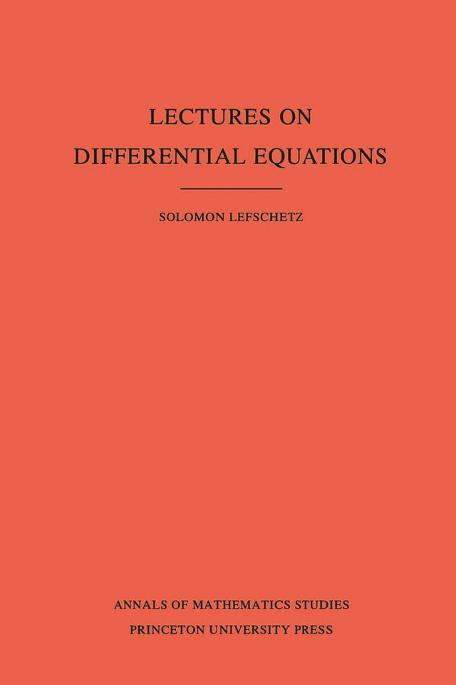 Lectures on Differential Equations. (AM-14), Volume 14