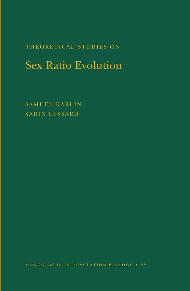 Theoretical Studies on Sex Ratio Evolution. (MPB-22), Volume 22