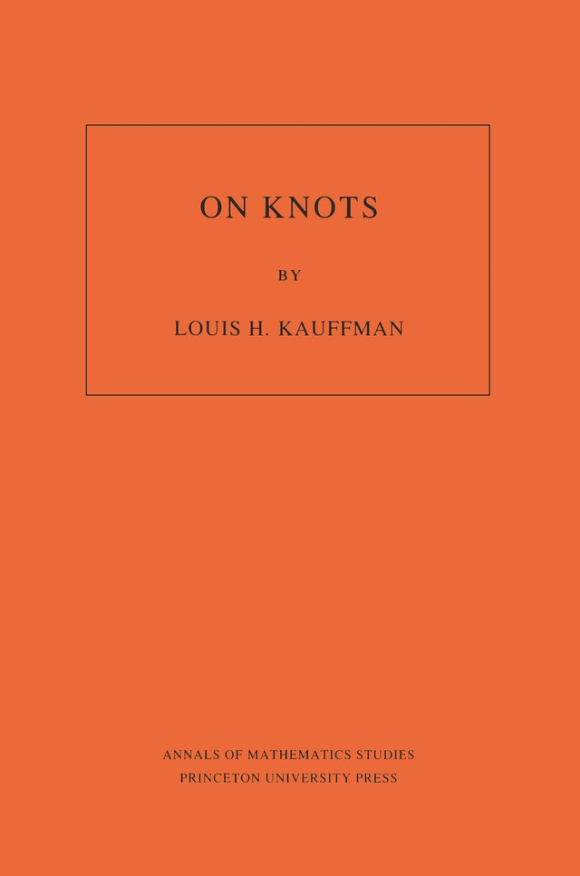 On Knots. (AM-115), Volume 115