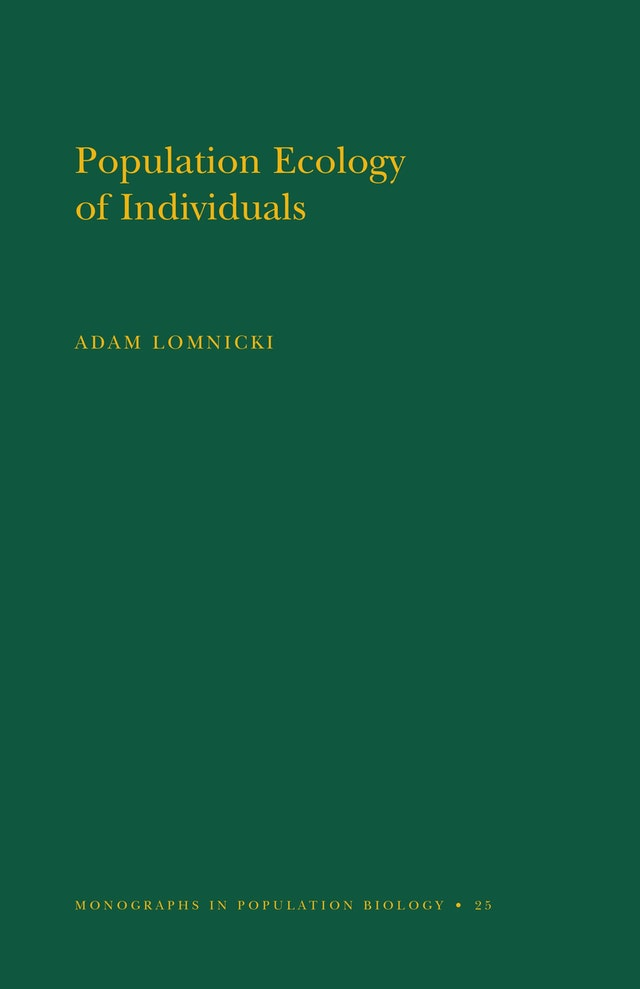 Population Ecology of Individuals. (MPB-25), Volume 25