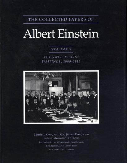 The Collected Papers of Albert Einstein, Volume 3
