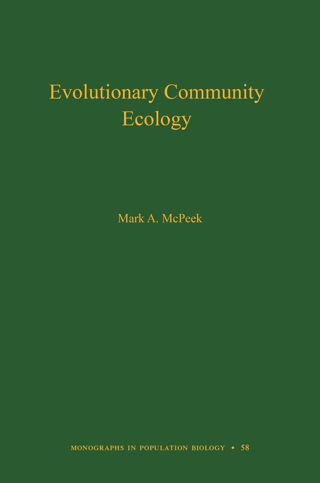 Evolutionary Community Ecology, Volume 58