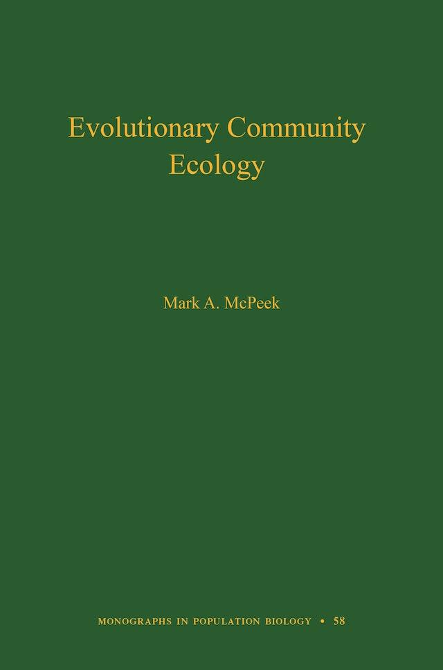 Evolutionary Community Ecology, Volume 58