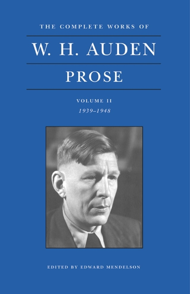 The Complete Works of W. H. Auden, Volume II