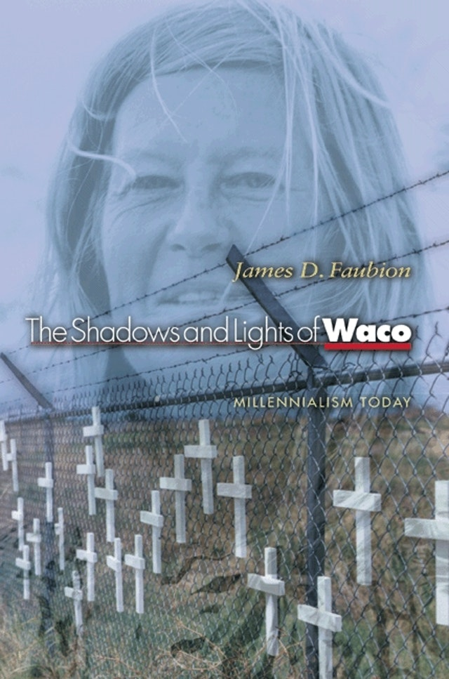 The Shadows and Lights of Waco