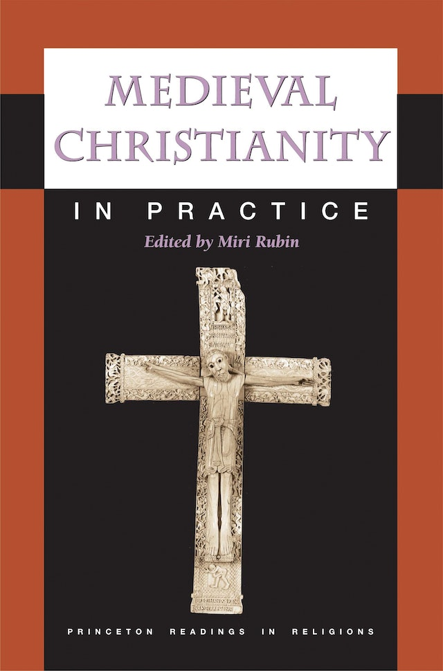Medieval Christianity in Practice