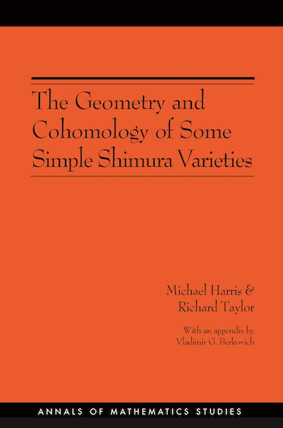 The Geometry and Cohomology of Some Simple Shimura Varieties. (AM-151), Volume 151