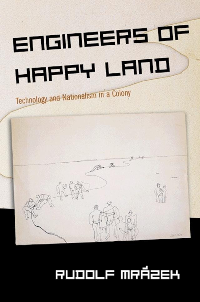 Engineers of Happy Land