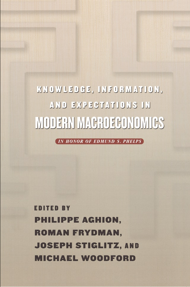 Knowledge, Information, and Expectations in Modern Macroeconomics