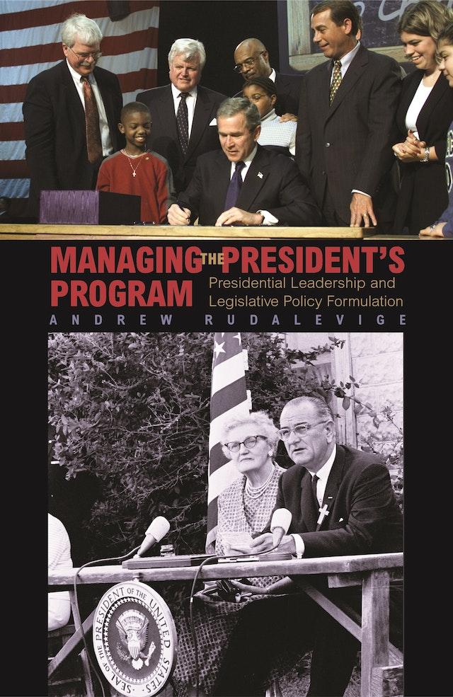 Managing the President's Program