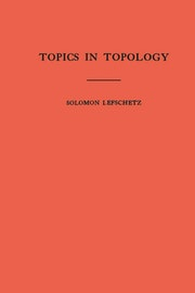 Topics in Topology. (AM-10), Volume 10