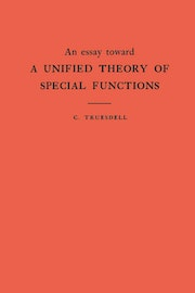 An Essay Toward a Unified Theory of Special Functions. (AM-18), Volume 18