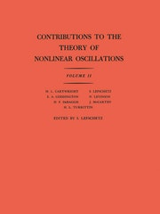 Contributions to the Theory of Nonlinear Oscillations (AM-29), Volume II