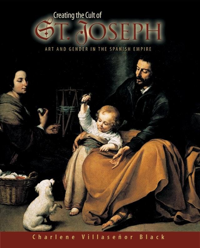 Creating the Cult of St. Joseph