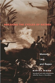 Breaking the Cycles of Hatred