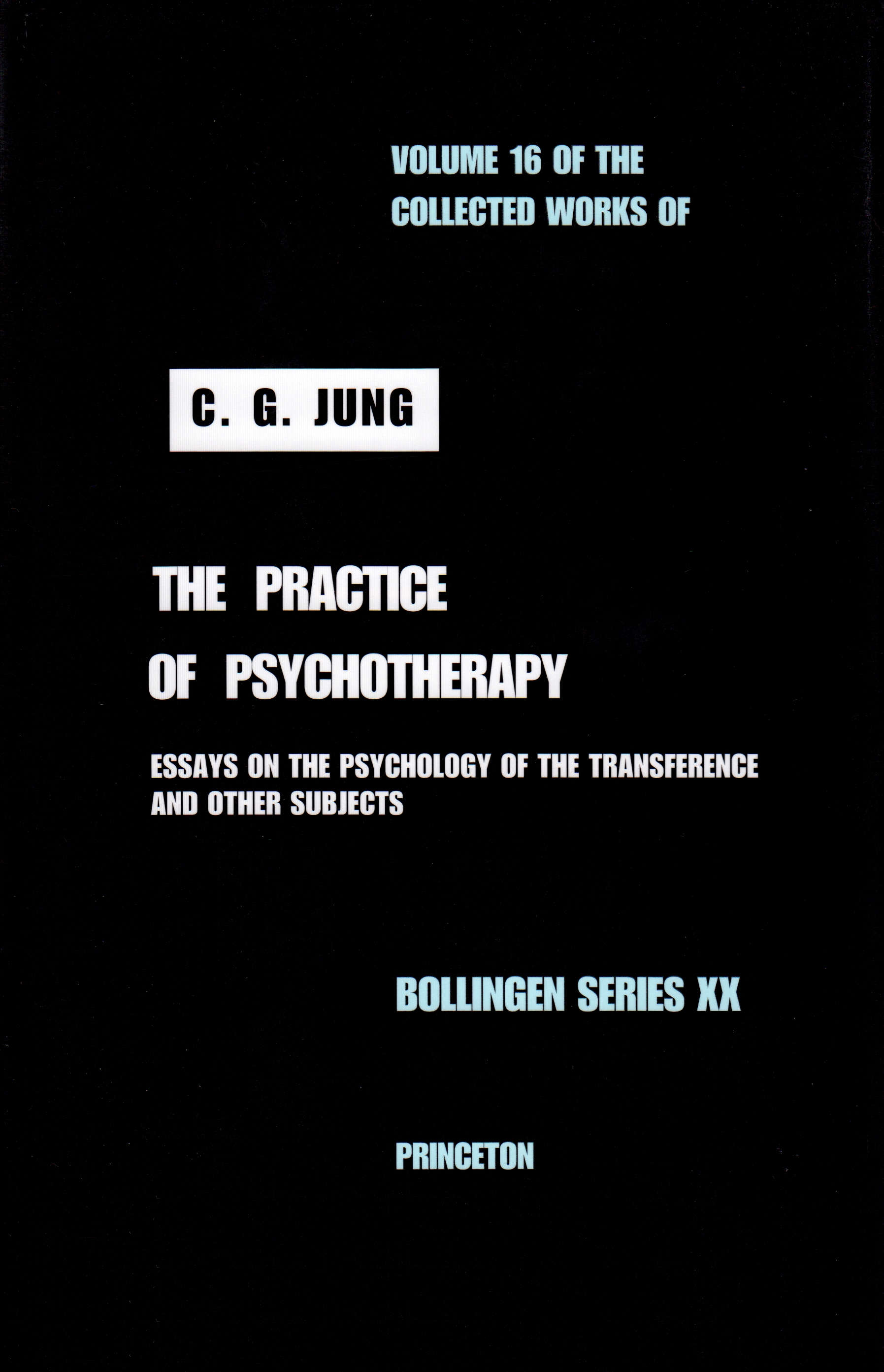 Practice of Psychotherapy Volume 16 Collected Works of C.G Jung