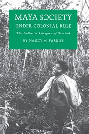 Maya Society under Colonial Rule
