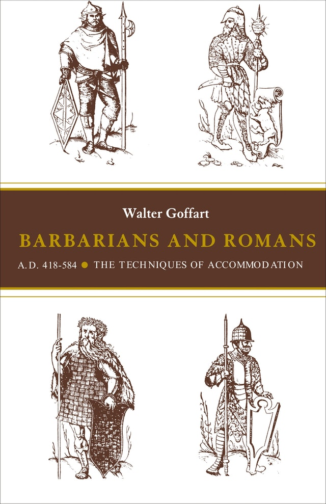 Barbarians and Romans, A.D. 418-584