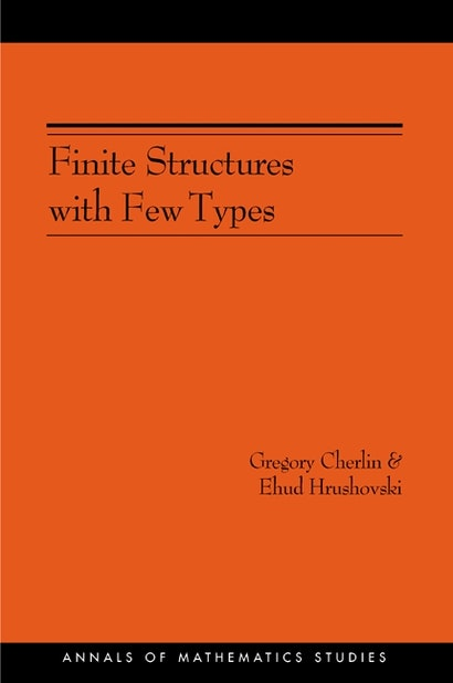 Finite Structures with Few Types. (AM-152), Volume 152