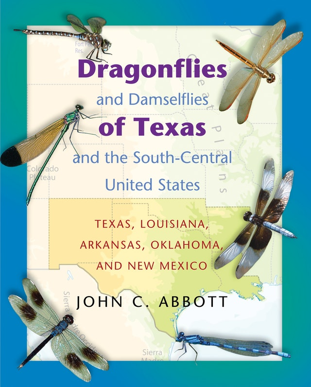 Dragonflies and Damselflies of Texas and the South-Central United States
