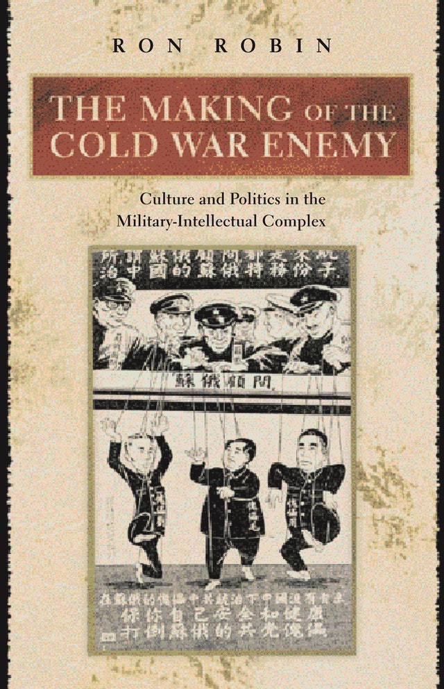 The Making of the Cold War Enemy