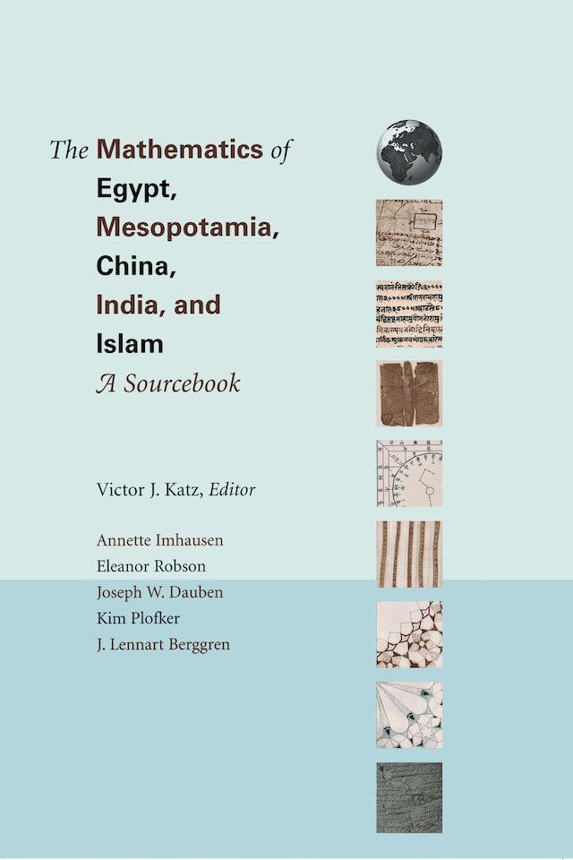 The Mathematics of Egypt, Mesopotamia, China, India, and Islam