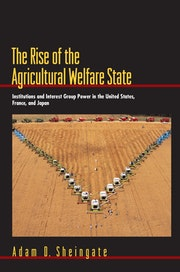 The Rise of the Agricultural Welfare State