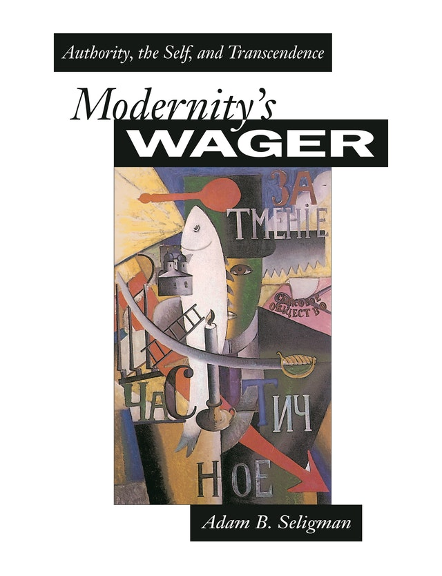 Modernity's Wager