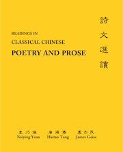 Readings in Classical Chinese Poetry and Prose
