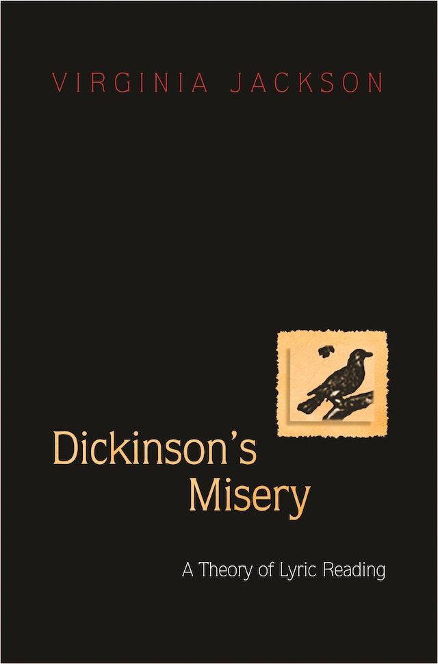 Dickinson's Misery