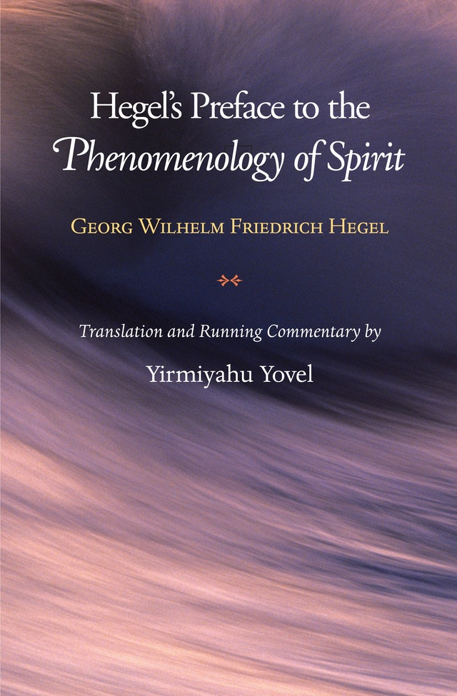 Hegel's Preface to the <i>Phenomenology of Spirit</i>