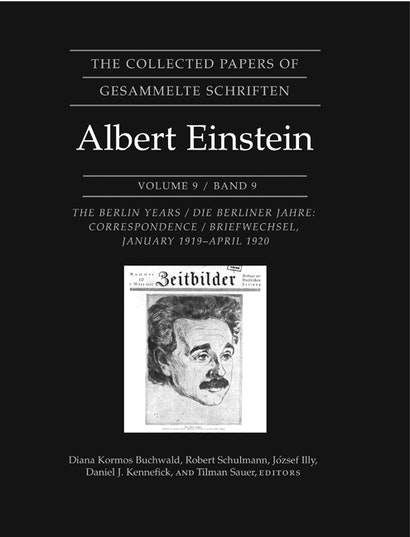 The Collected Papers of Albert Einstein, Volume 9