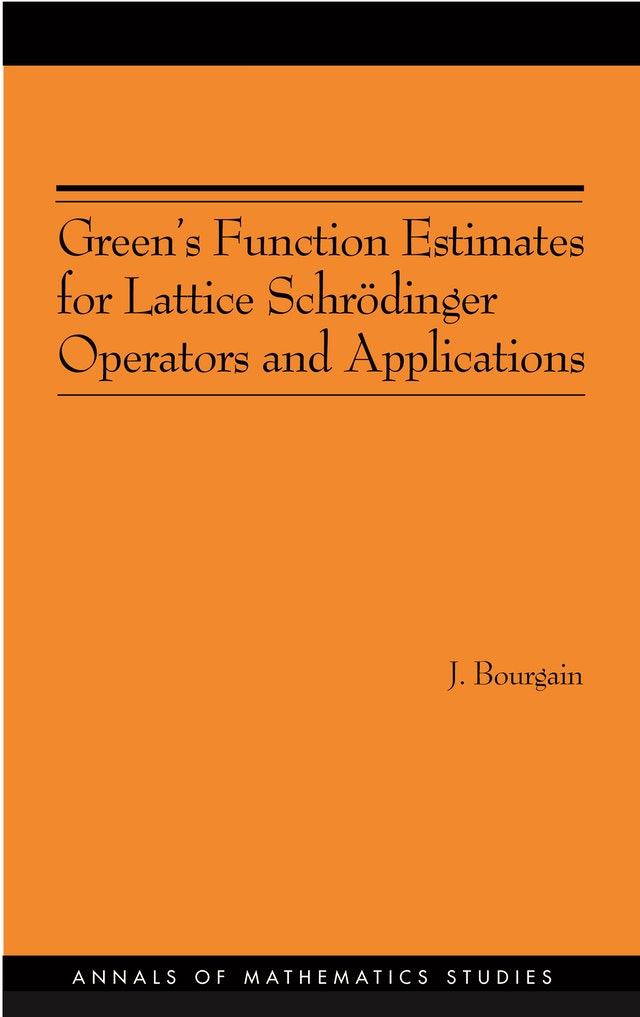 Green's Function Estimates for Lattice Schrödinger Operators and Applications. (AM-158)